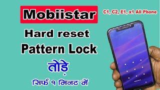 Mobiistar E1 selfie hard reset ! Mobiistar X1 Notch Hard Reset ! Mobiistar C1 Lite (C2) Pattern Lock