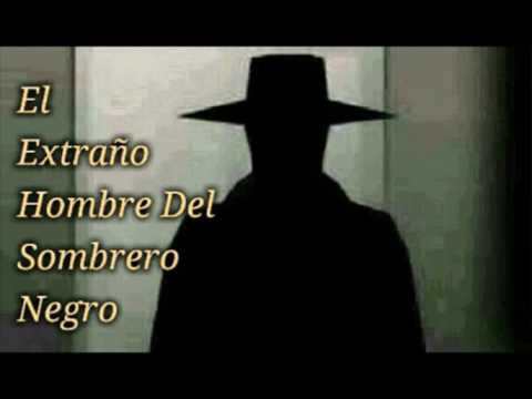 TrasnochePop 101 - El Extraño Hombre Del Sombrero Negro - YouTube f128cd7789b