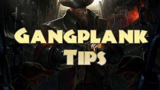 Gangplank Tips Post Rework Season 6