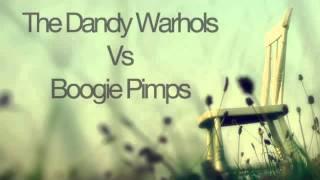 The Dandy Warhols Vs Boogie Pimps
