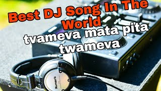 Best DJ Song Ever |  tvameva mata pita twamev | By Android Solutions