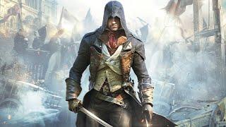 Прохождение Assassin's Creed Unity FINAL
