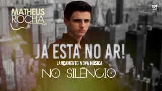 Matheus Rocha - No Silêncio (Áudio Oficial)