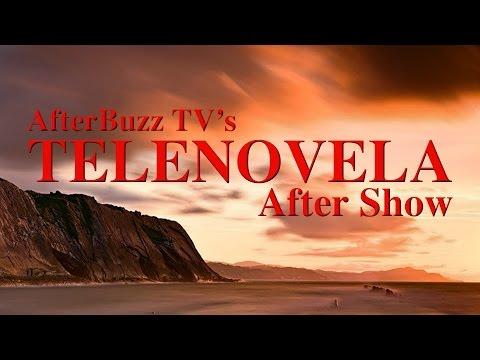 Telenovela Season 1 Episode 9 Review & After Show | AfterBuzz TV