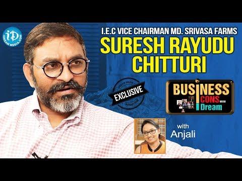 IEC Vice Chairman, MD Srinivasa Farms Suresh Rayudu Chitturi Interview | Business Icons | #528