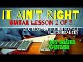 IT AIN'T RIGHT : Guitar Lesson 2 of 3 : Eric Clapton : John Mayall : Bluesbreakers
