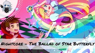 Nightcore ~ The Ballad of Star Butterfly (Star vs the Forces of Evil Song)