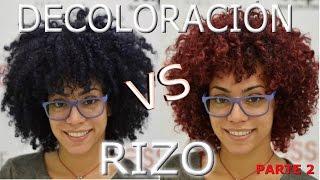 Decoloración vs Rizo parte 2 TUTORIAL