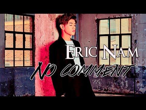Eric Nam - No Comment [Sub. Español | Han | Rom]