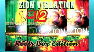 ZION VIBRATION #12 ✶ROOTS BOX EDITION NOVEMBER 2016✶➤ By DJ O. ZION