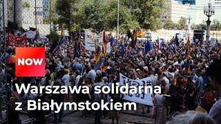 Warszawa solidarna z Białymstokiem. Setki osób na manifestacji przeciw przemocy
