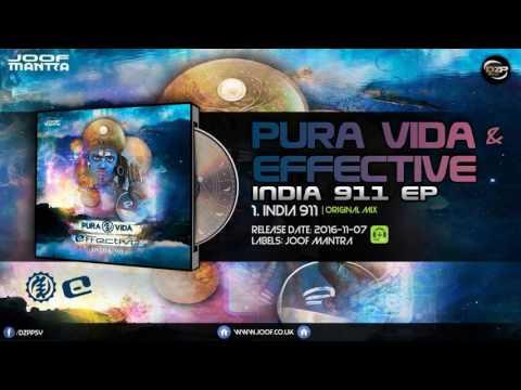 Pura Vida & Effective - India 911