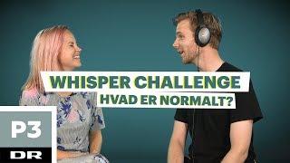 Whisper challenge med Go' Morgen P3: Hvad er normalt? | DR P3