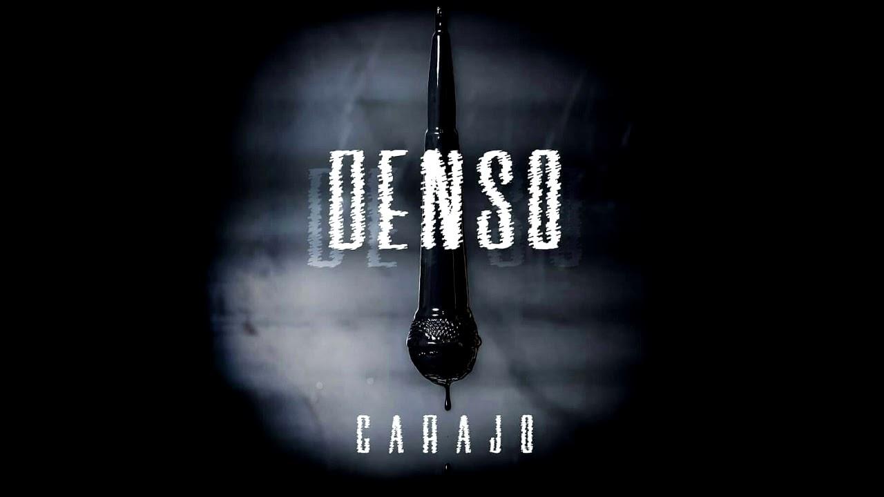 Carajo Denso Nuevo Tema 2018 Youtube