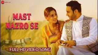Mast Nazro Se Song : Lakhwinder wadali  | Sara Khan | Vikram Nagi | Lakhwinder Wadali Songs