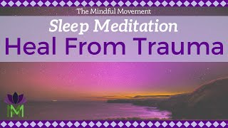healing-trauma-sleep-meditation-mindful-movement