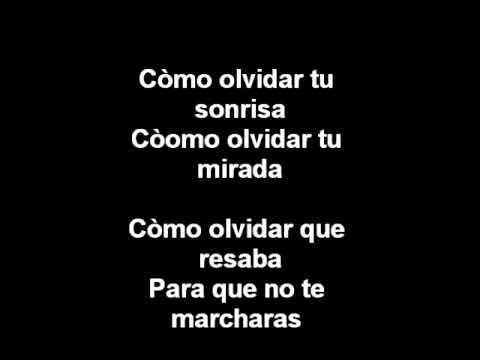 Nunca Te Olvidaré Enrique Iglesias Letras