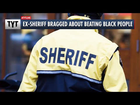 Ex-Sheriff BRAGGED About Beating Black People