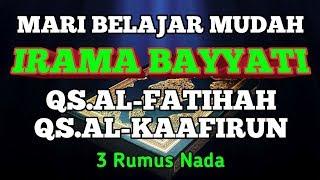 Download lagu BELAJAR MUDAH IRAMA BAYYATI PADA QS AL FATIHAH DAN QS AL KAFIRUN