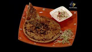 Rasoi Se   रसोई से   पौष्टिक परांठा   होम मेड सेवइयां   On 14th Sep 2016
