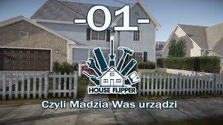 House Flipper, czyli Madzia Was urządzi #01