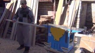 Деревообрабатывающие станки  Тест драйв рейсмусного станка Woodworking machines  Test drive thicknes(В данном видео мы произведем тест драйв рейсмусного станка производства ОАО