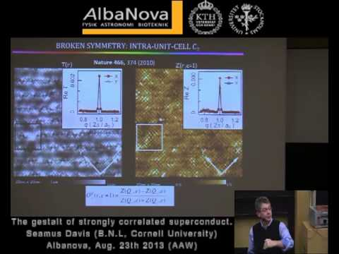 Prof J.C. Seamus Davis of Cornell gives a talk on superconductivity in Stockholm Aug 2013