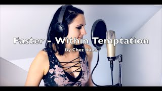 Faster - Within Temptation by Chez Kane