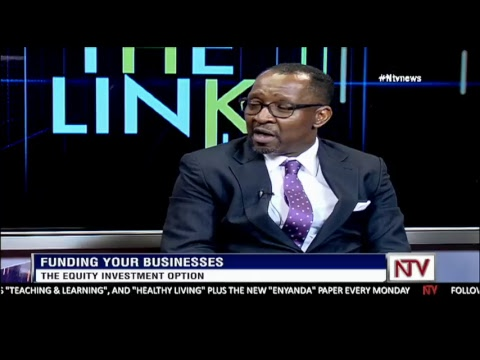 NTV THE LINK: NSSF's Richard Byarugaba on what you can do to get equity financing