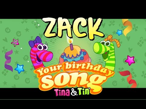 Tina&Tin Happy Birthday ZACK (Personalized Songs For Kids) #PersonalizedSongs