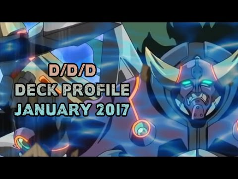 The D/D/D Of Destruction - Yugioh Deck Profile January 2017
