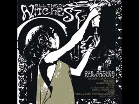 All Them Witches -  I Can't Even See Myself ( Bonus Track )