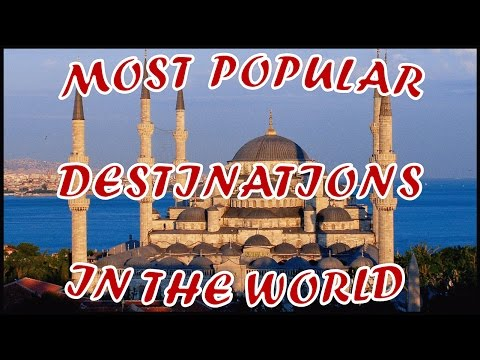 Top 10 Travel Destinations in the World