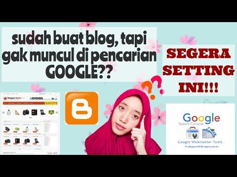 Cara Agar Situs Web / Blog Muncul di Pencarian Google | Daftar Webmaster | 2020