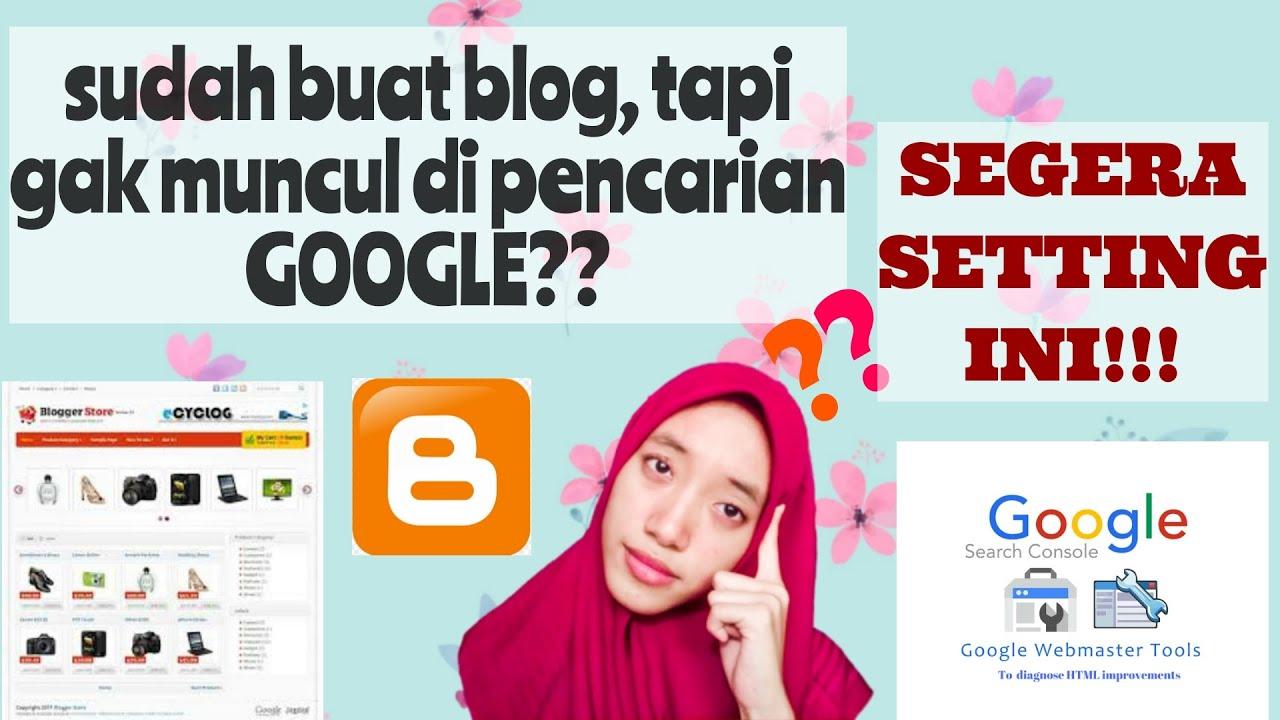 Cara Agar Situs Web / Blog Muncul di Pencarian Google ...