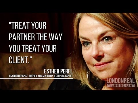 How To Have A Great Marriage - Esther Perel