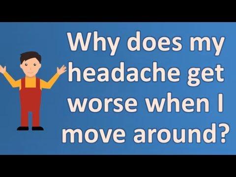 why-does-my-headache-get-worse-when-i-move-around-?-|-top-health-faq-channel