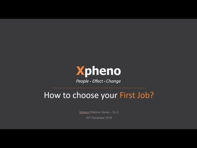 HOW TO CHOOSE YOUR FIRST JOB?