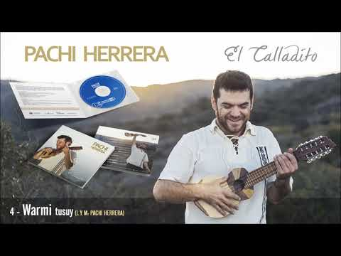 Pachi Herrera - Warmi tusuy