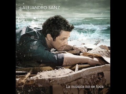 Alejandro Sanz La Musica No Se Toca Descargar