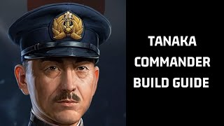 Tanaka Commander Build Guide | World of Warships Legends Console