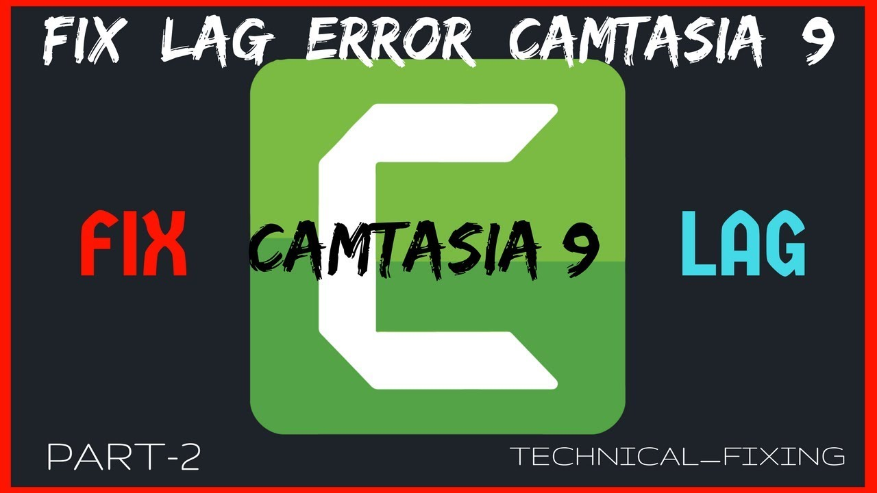 How To Fix Lag Error On Camtasia 9 0 3 [Windows 10] |Windows Firewall  |Solved|