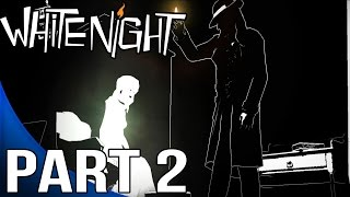 White Night Gameplay Walkthrough Part 2 - Chapter 1 - Upstairs