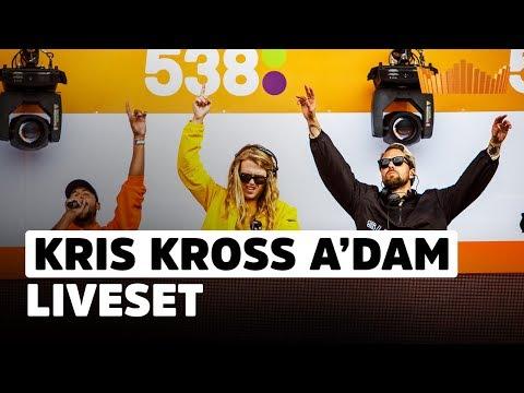 Kris Kross Amsterdam (DJ-set) | Live op 538 Koningsdag 2018