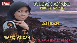 WAFIQ AZIZAH - GAMBUS MODERN - AJIBAH ( audio stereo )