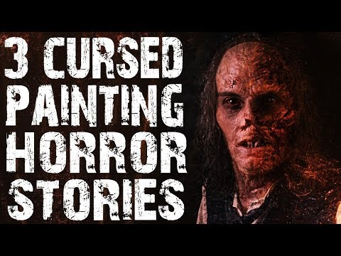 3 TRULY Terrifying Cursed Painting Horror Stories From NoSleep   (Scary Stories)