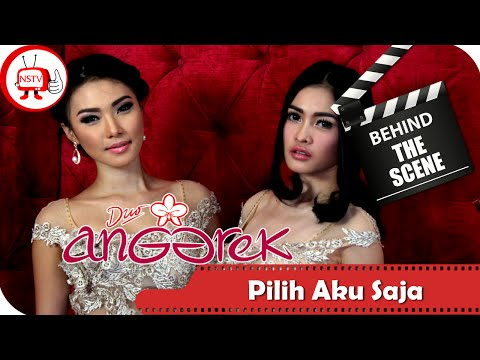 Duo Anggrek - Behind The Scenes Video Klip Pilih Aku Saja  - NSTV