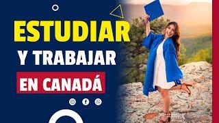 CUÁNTO DEBO TENER PARA ESTUDIAR EN CANADÁ / Como demostrar solvencia económica y más.
