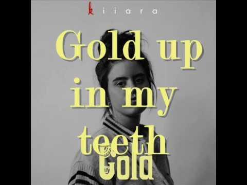 Kiiara - Gold (Lyrics)