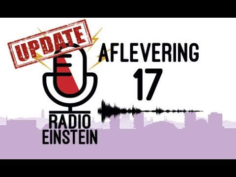 Radio Einstein | Aflevering 17 | UPDATE